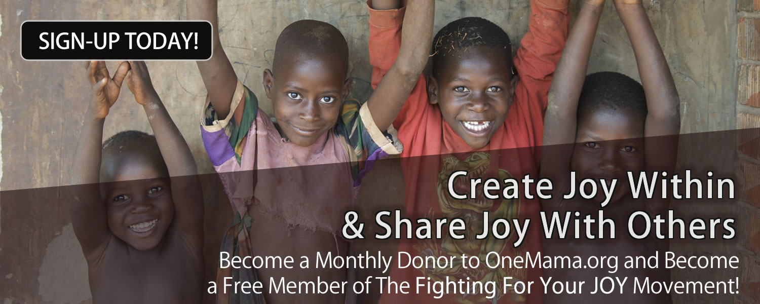 Become a Monthly Donor and Support the Life Saving Efforts of OneMama